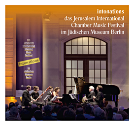 intonations das Jerusalem International Chamber Music Festival im Jüdischen Museum Berlin