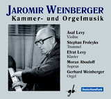 Jaromir Weinberger, Musique de chambre et pour orgue